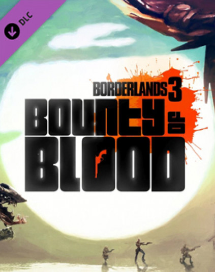 Borderlands 3 Bounty of Blood
