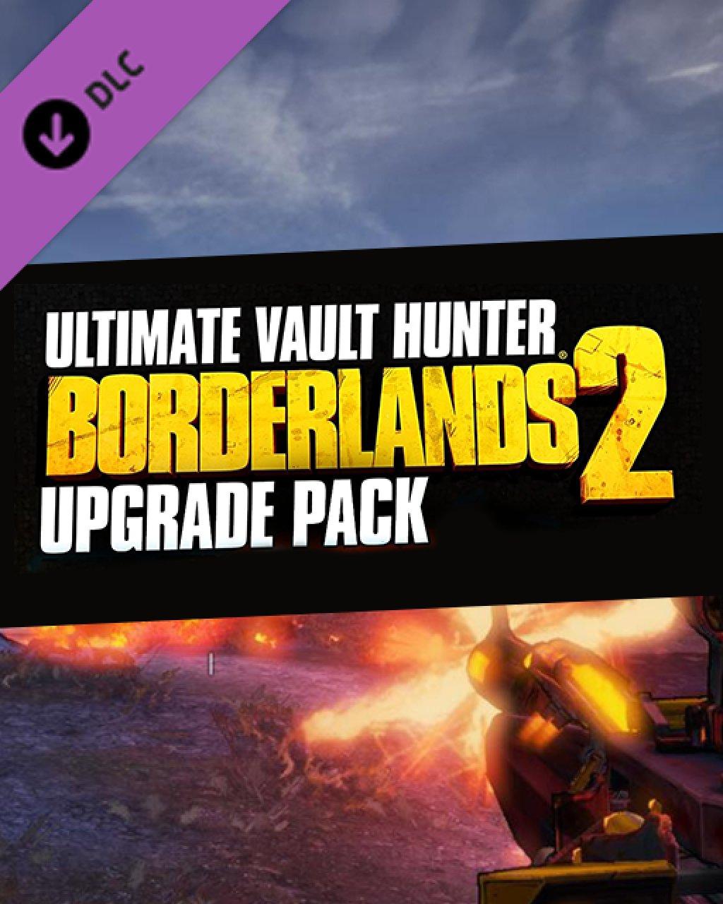 Borderlands 2 Ultimate Vault Hunters Upgrade Pack