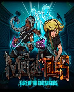Metal Tales Fury of the Guitar Gods