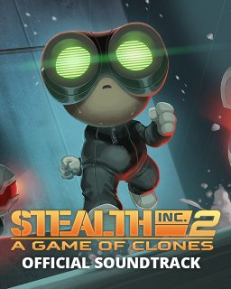 Stealth Inc 2 A Game of Clones Official Soundtrack