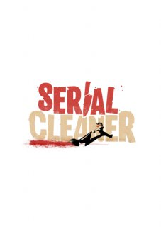 Serial Cleaner Game + Official Soundtrack