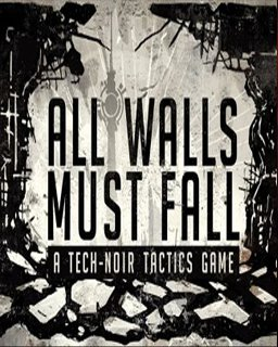 All Walls Must Fall A Tech-Noir Tactics Game krabice