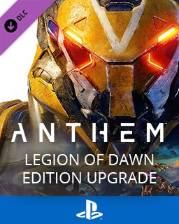 Anthem Legion of Dawn Edition Upgrade