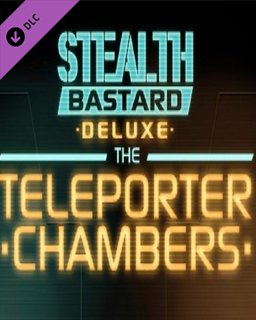Stealth Bastard Deluxe The Teleporter Chambers