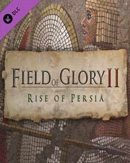 Field of Glory II Rise of Persia