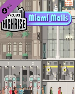 Project Highrise Miami Malls