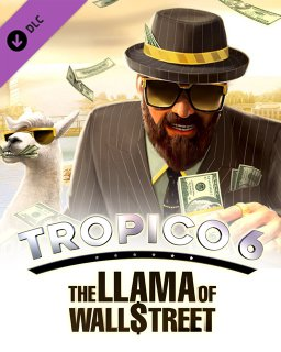 Tropico 6 The Llama of Wall Street
