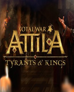 Total War Attila Tyrants and Kings Edition