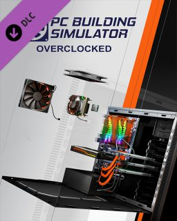 PC Building Simulator Overclocked Edition Content
