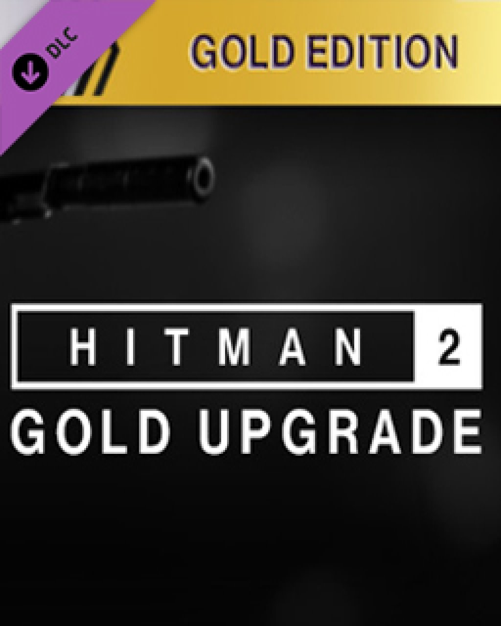 HITMAN 2 Silver to Gold Upgrade