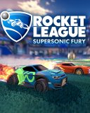 Rocket League Supersonic Fury