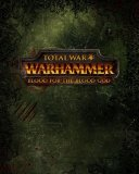 Total War WARHAMMER Blood for the Blood God