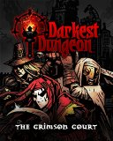 Darkest Dungeon The Crimson Court