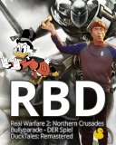 Real Warfare 2 Northern Crusades + Bullyparade DER Spiel + DuckTales Remastered