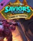 Hearthstone Saviors of Uldum Tombs of Terror