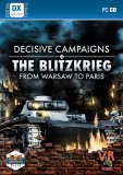 Decisive Campaigns The Blitzkrieg from Warsaw to Paris