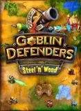 Goblin Defenders Steel'n' Wood