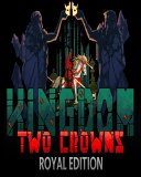 Kingdom Two Crowns Royal Edition