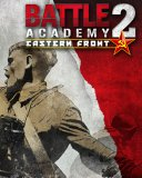 Battle Academy 2 Eastern Front