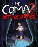 The Coma 2 Vicious Sisters Deluxe Edition