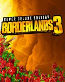Borderlands 3 Super Deluxe Edition