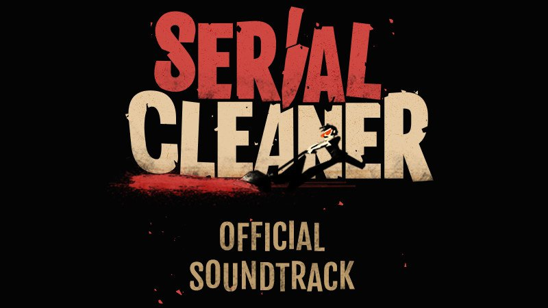 Serial Cleaner Official Soundtrack 1