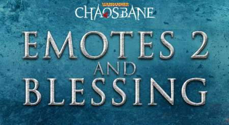 Warhammer Chaosbane Emotes 2 and Blessing 1