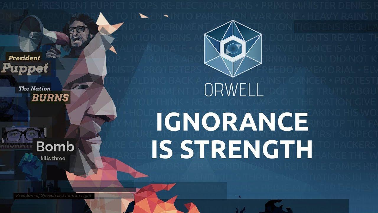 Orwell Ignorance is Strength 15