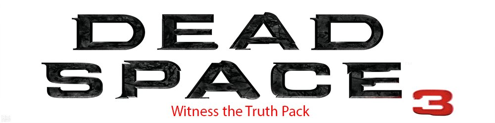 Dead Space 3 Witness the Truth Pack DLC banner