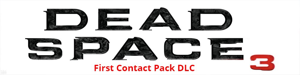 Dead Space 3 First Contact Pack DLC banner