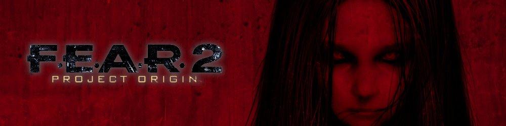 F.E.A.R. 2 Project Origin, Fear 2 banner