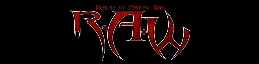 R.A.W. Realms of Ancient War RAW banner