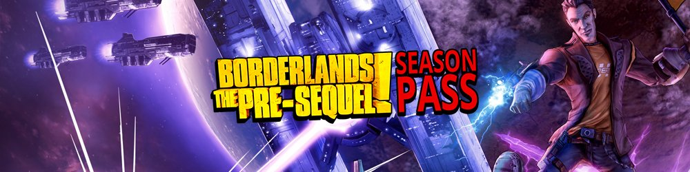 Borderlands The Pre-Sequel Season Pass banner