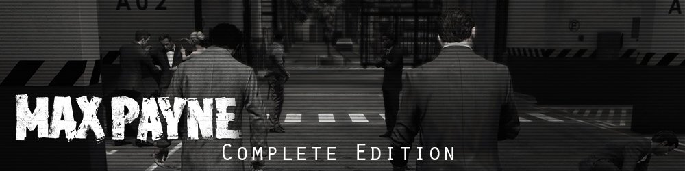 Max Payne Complete Edition banner