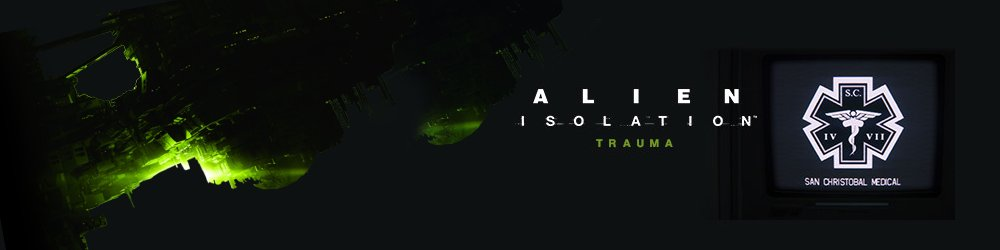 Alien Isolation Trauma banner