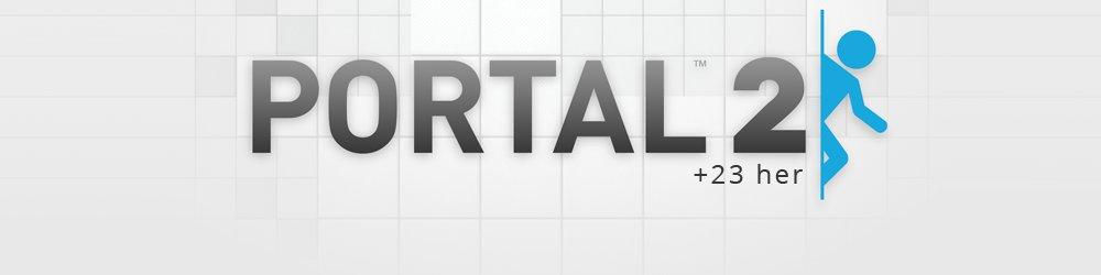 Portal 2 + 23 her banner