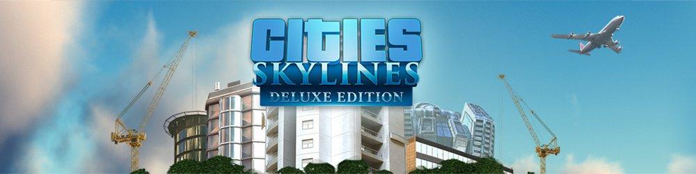 Cities Skylines Digital Deluxe Edition banner