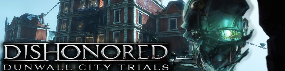 Dishonored Dunwall City Trials banner