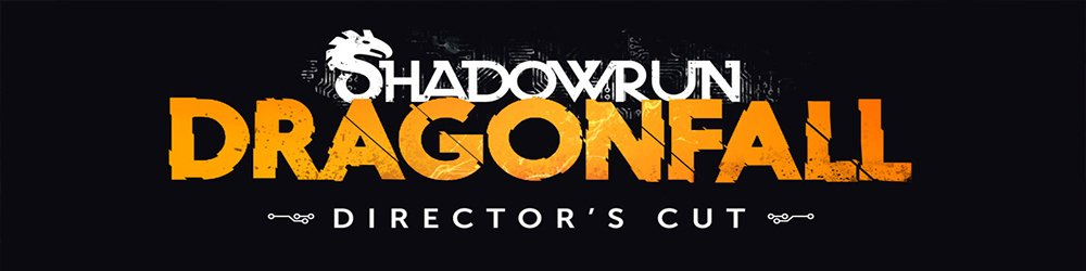 Shadowrun Dragonfall Directors Cut banner