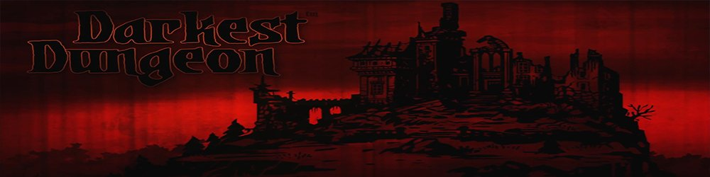 Darkest Dungeon banner