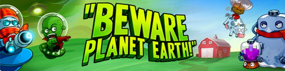 Beware Planet Earth! banner