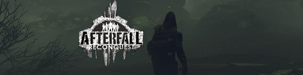 Afterfall Reconquest Episode 1 banner