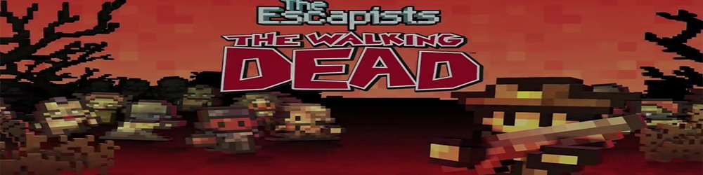 The Escapists The Walking Dead banner