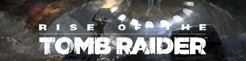 Rise of the Tomb Raider 20 Year Celebration Edition banner