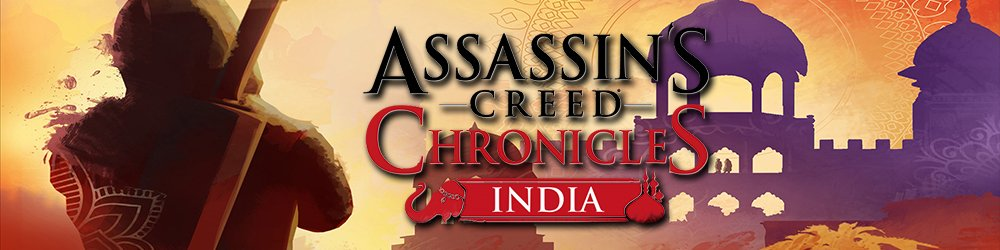 Assassins Creed Chronicles India banner