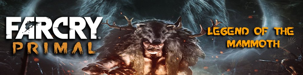 Far Cry Primal Legend of the Mammoth banner