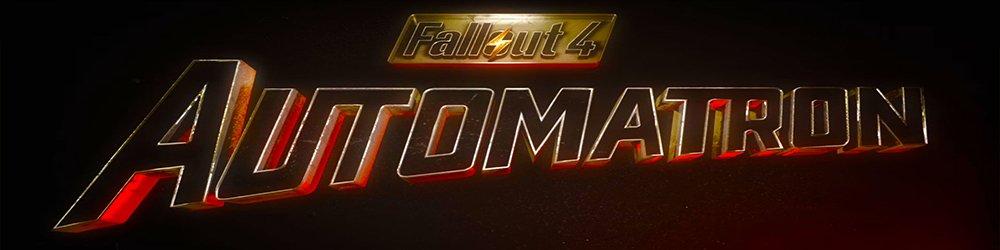 Fallout 4 Automatron banner