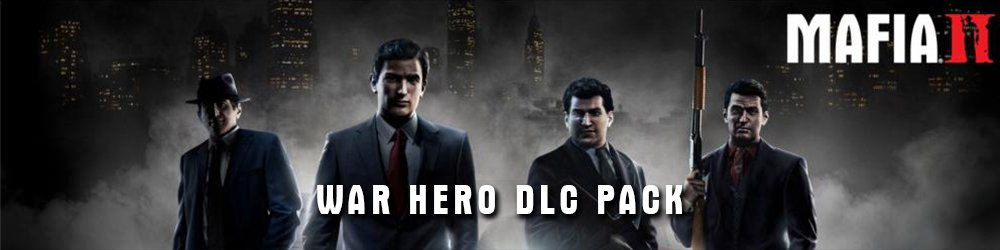 Mafia 2 DLC Pack War Hero banner