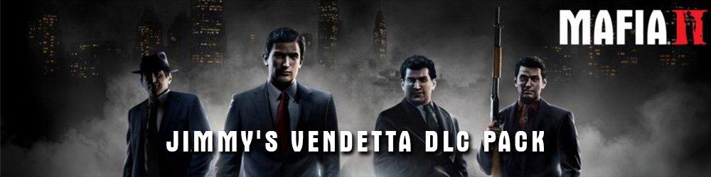 Mafia 2 DLC Pack Jimmys Vendetta banner
