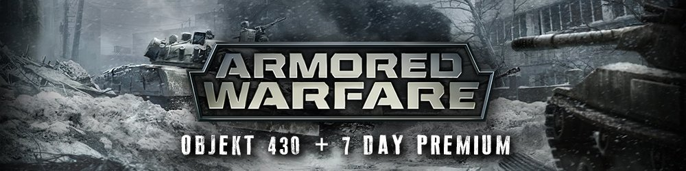 Armored Warfare Objekt 430 + 7 day Premium banner